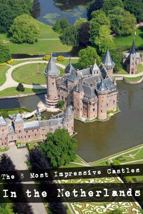 The 8 most impressive castles in the Netherlands